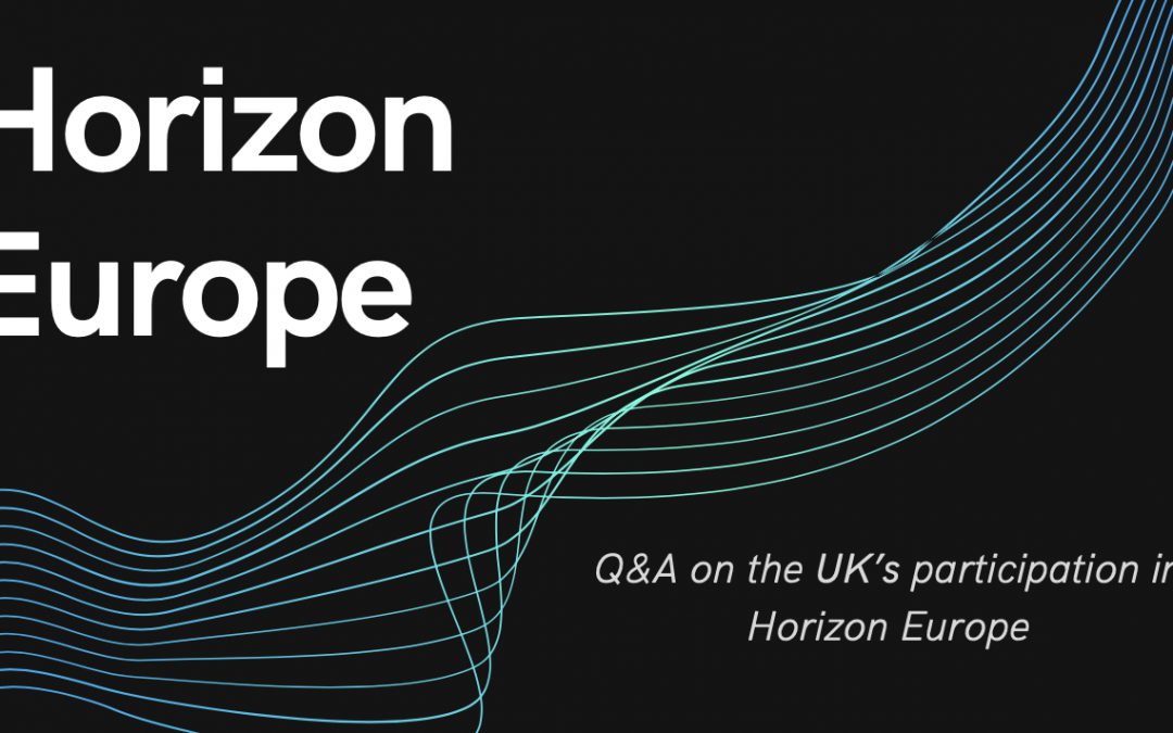 Q&A on the UK's participation in Horizon Europe
