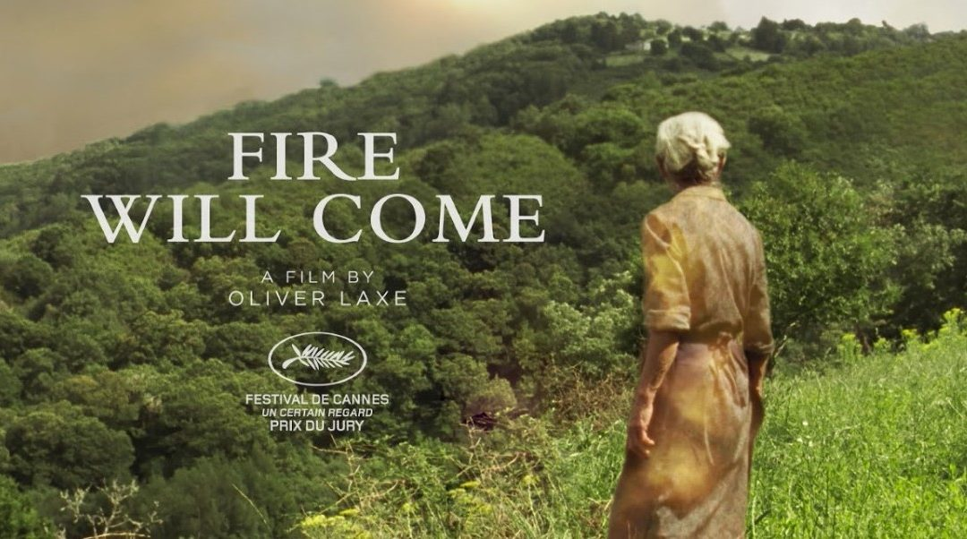"""Oliver Laxe's """"Fire Will Come"""""""
