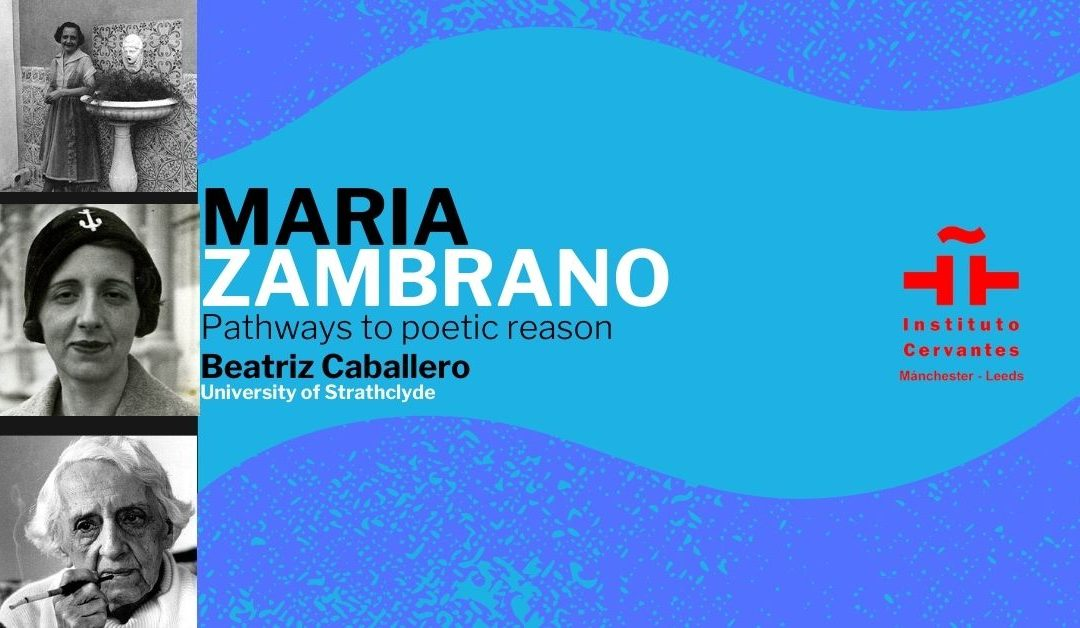 María Zambrano: pathways to poetic reason