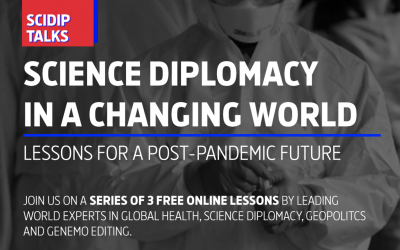 SCIENCE DIPLOMACY IN A CHANGING WORLD #SciDipTalks