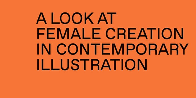 Ilustrad/as Exhibition